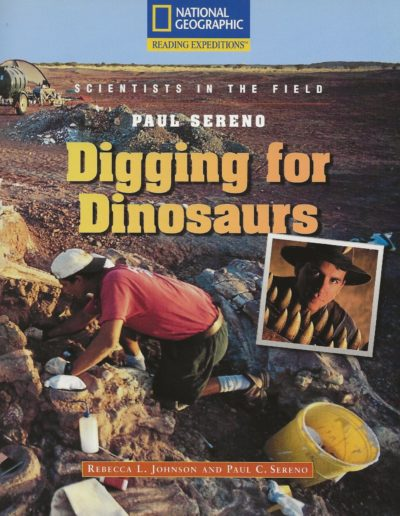 NGS Reading Expeditions, Digging for Dinosaurs